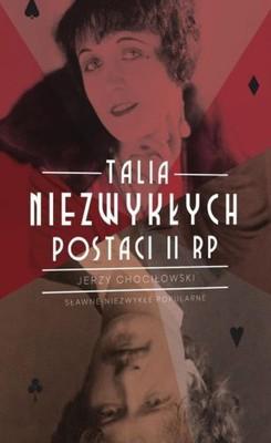 Jerzy Chociłowski - Talia niezwykłych postaci II RP