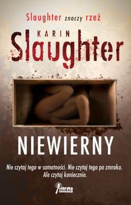 Karin Slaughter - Niewierny / Karin Slaughter - Faithless