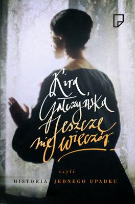 Kira Gałczyńska - Jeszcze nie wieczór