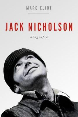 Marc Eliot - Jack Nicholson. Biografia