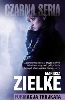 Mariusz Zielke - Formacja trójkąta