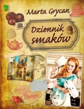 Marta Grycan - Dziennik smaków