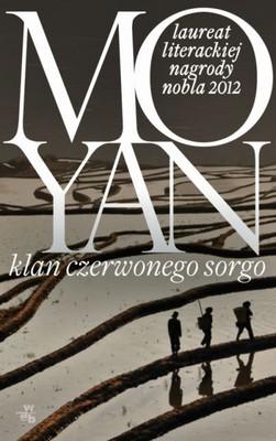 Mo Yan - Klan czerwonego sorga / Mo Yan - Red Sorghum