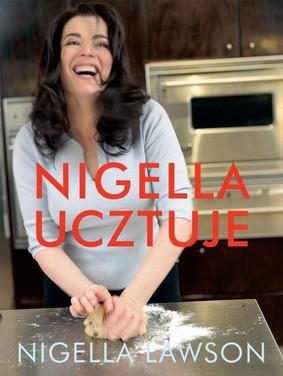Nigella Lawson - Nigella ucztuje