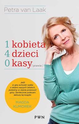 Petra van Laak - 1 kobieta, 4 dzieci, 0 kasy (prawie)