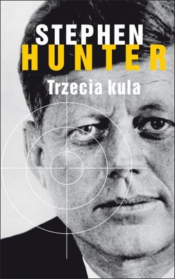 Stephen Hunter - Trzecia kula / Stephen Hunter - The Third Bullet