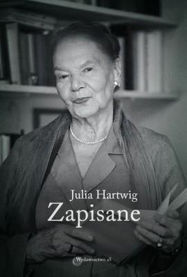 Julia Hartwig - Zapisane