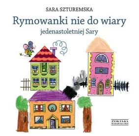 Sara Szturemska - Rymowanki nie do wiary jedenastoletniej Sary