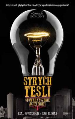 Neal Shusterman, Eric Elfman - Strych Tesli. Stowarzyszenie Accelerati