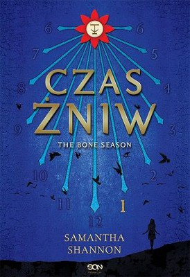 Samantha Shannon - Czas żniw. The Bone Season / Samantha Shannon - The Bone Season