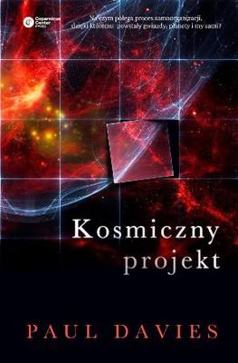 Paul Davies - Kosmiczny projekt / Paul Davies - The Cosmic Blueprint
