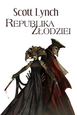 Scott Lynch - Republika złodziei / Scott Lynch - The Republic of Thieves