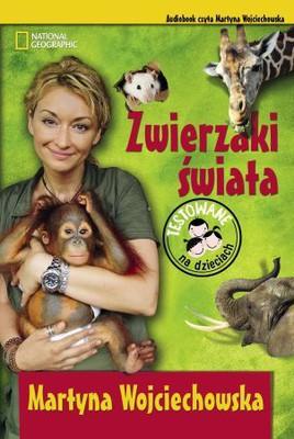 Martyna Wojciechowska - Zwierzaki świata