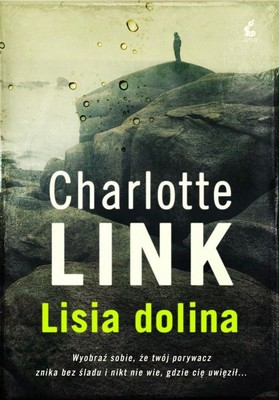 Charlotte Link - Lisia dolina / Charlotte Link - Im Tal del Fuchses
