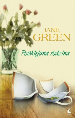 Jane Green - Posklejna rodzina / Jane Green - Another Peace of My Heart
