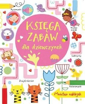 Lucy Bowman, James MacLaine - Księga zabaw dla dziewczynek / Lucy Bowman, James MacLaine - Little Girl's Activity Book