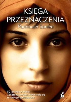 Parinoush Saniee - Księga przeznaczenia / Parinoush Saniee - The Book of Fate