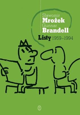 Sławomir Mrożek, Gunnar Brandell - Listy 1959-1994