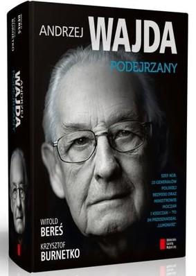 Witold Bereś, Krzysztof Burnetko - Andrzej Wajda. Podejrzany