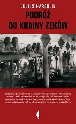 Julius Margolin - Podróż do krainy Zeków
