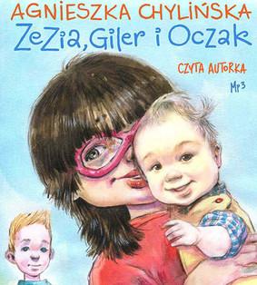 Agnieszka Chylińska - Zezia, Giler i Oczak