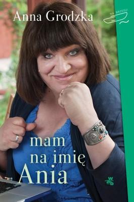 Anna Grodzka - Mam na imię Ania