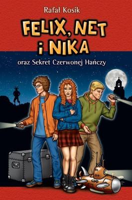 Rafał Kosik - Felix Net i Nika oraz sekret Czerwonej Hańczy. Tom 12