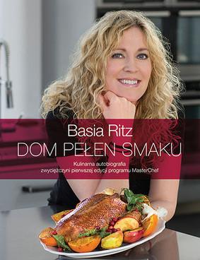 Basia Ritz - Dom pełen smaku