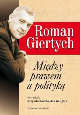 Krzysztof Gołata, Jan Waligóra - Roman Giertych
