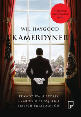 Wil Haygood - Kamerdyner / Wil Haygood - The Butler