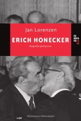 Jan Lorenzen - Erich Honecker. Biografia polityczna / Jan Lorenzen - Erich Honecker. Eine Biographie