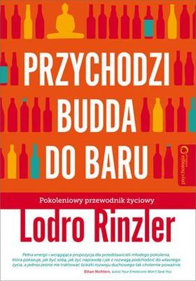 Lodro Rinzler - Przychodzi Budda do baru