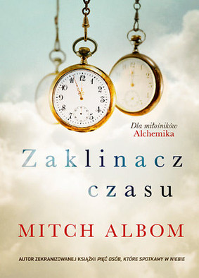 Mitch Albom - Zaklinacz czasu / Mitch Albom - The Time Keeper