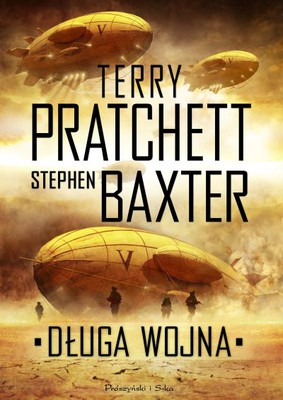 Stephen Baxter, Terry Pratchett - Długa wojna / Stephen Baxter, Terry Pratchett - The Long War