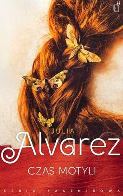 Julia Alvarez - Czas motyli / Julia Alvarez - In The Time of the Butterflies