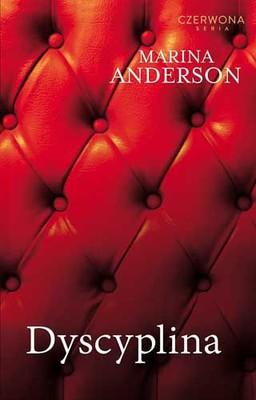 Marina Anderson - Dyscyplina / Marina Anderson - Discipline