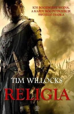 Tim Willocks - Religia / Tim Willocks - The Religion