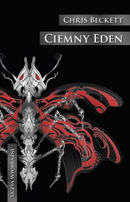 Chris Beckett - Ciemny Eden / Chris Beckett - Dark Eden