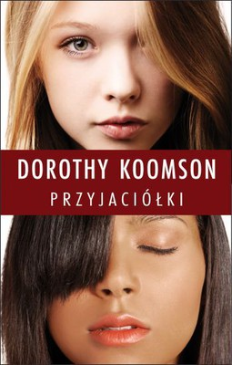 Dorothy Koomson - Przyjaciółki