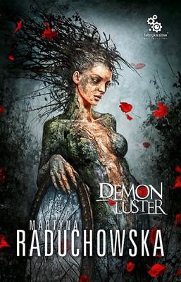 Martyna Raduchowska - Demon luster