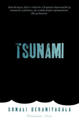 Sonali Deraniyagala - Tsunami / Sonali Deraniyagala - Wave