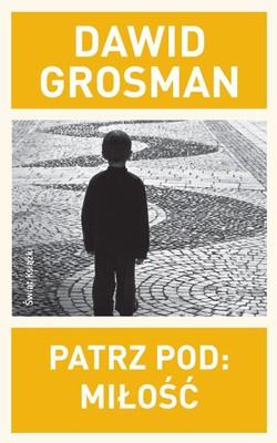 Dawid Grosman - Patrz pod: Miłość / Dawid Grosman - See under: Love
