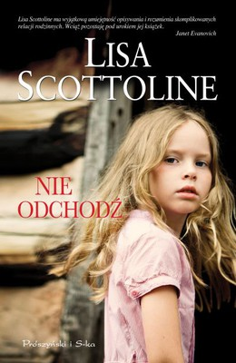 Lisa Scottoline - Nie odchodź / Lisa Scottoline - Don't Go