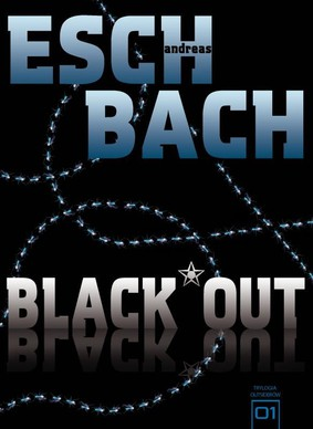 Anderas Eschbach - Black Out