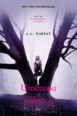 C. C. Hunter - Urodzona o północy / C. C. Hunter - Born at Midnight