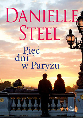 Danielle Steel - Pięć dni w Paryżu / Danielle Steel - Five days in Paris