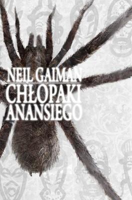 Neil Gaiman - Chłopaki Anansiego / Neil Gaiman - Anansi Boys