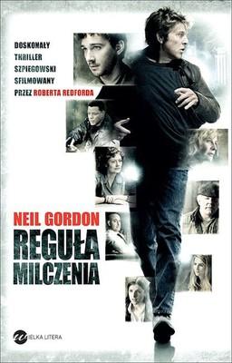 Neil Gordon - Reguła milczenia / Neil Gordon - The Company You Keep