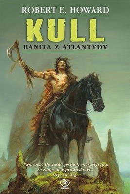 Robert E. Howard - Kull: Banita z Atlantydy