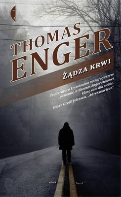 Thomas Enger - Żądza krwi / Thomas Enger - Out for Blood